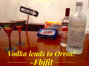 vodka leads to Oreos